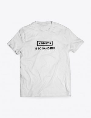 kindnessissogansgter-white-tshirt